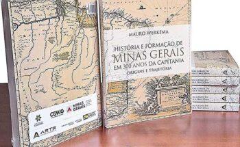 História e Formação de Minas Gerais, Origens e Trajetória já está disponível nas livrarias | Crédito: Divulgação